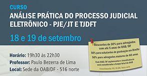 Análise Prática no Processo Judicial Eletrônico - PJEJT e TJDFT - 8ª Edição