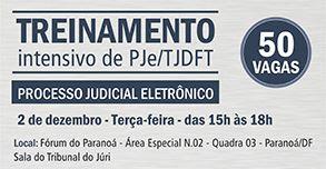 Treinamento intensivo de PJe/TJDFT – Subseção do Paranoá
