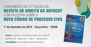 Lançamento Revista: ADVOCEF e Palestra do Novo CPC