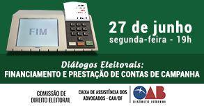 Diálogos Eleitorais: Financiamento e Prestação de Contas de Campanha